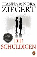 Die Schuldigen von Hanna & Nora Ziegert (EVT: 13.06.2017, Paperback))