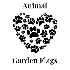Animal Themed Garden Flags (Variety to choose from)