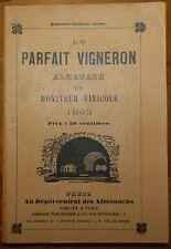 Le parfait vigneron - Almanach du Moniteur Vinicole 1903