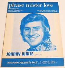 Partition vintage sheet music JOHNNY WHITE : Please Mister Love * 60's