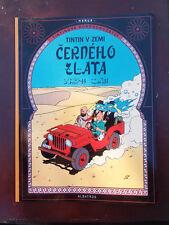 Tintin - Au pays de l'or noir  en TCHEQUE ALBATROS EO 2009 NEUF!!!