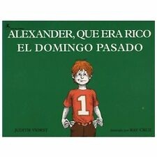 Alexander, que era rico el domingo pasado, Alma Flor Ada, Ray Cruz, Judith Viors
