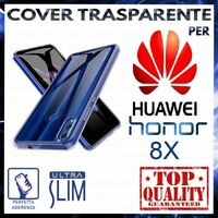 COVER per HUAWEI HONOR 8X Custodia Trasparente Morbida Silicone Ultra Slim TPU