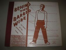 Behind the Barbed Wire 78 RPM Bart van der Schelling Concentration Camp Songs