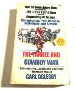 The YANKEE & COWBOY WAR-LINK JFK ASSASSIN & DEPOSING OF NIXON Carl Oglesby