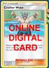 4X Crasher Wake 104/131 Forbidden Light Pokemon TCG Online Digital Card