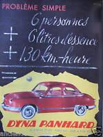 PUBLICITÉ 1958 DYNA PANHARD 6 PERSONNES 6 LITRES 130 KM HEURE - ADVERTISING
