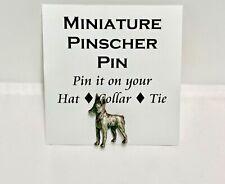 New Miniature Pinscher Dog Pewter Pin