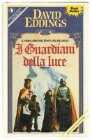 I GUARDIANI DELLA LUCE. L'EPOPEA DEI MALLOREAN Vol. 1 di D. Eddings ed Sperling