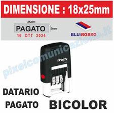 TIMBRO DATARIO PAGATO 18X25 BICOLOR UFFICIO AZIENDA OFFERTA