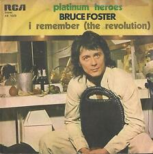 DISCO 45 Giri   BRUCE FOSTER - PLATINUM HEROES / I REMEMBER