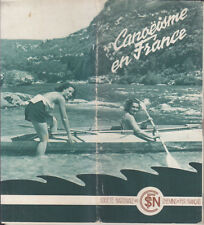 C1 CANOEISME EN FRANCE 1939 SNCF Cartes GUIDE Rivieres ILLUSTRE Canoe Kayak