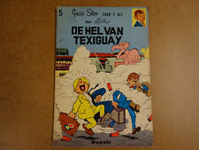 STRIP 1° DRUK UIT 1962 / GUUS SLIM N° 5 - DE HEL VAN TEXIGUAY