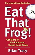 Eat That Frog!  Brian Tracy Paperback Book 2013