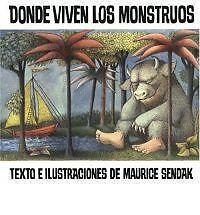 Where the Wild Things Are (Spanish edition): Donde viven los monstruos: By Se...