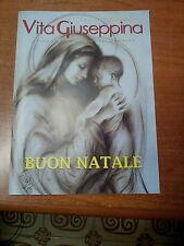 RIVISTA VITA GIUSEPPINA DICEMBRE 2013 NUMERO 9 BUON NATALE GIUSEPPINI MURIALDO