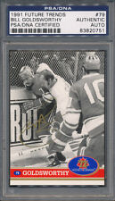 1991 Future Trends #79 Bill Goldsworthy PSA/DNA Certified Authentic Auto *0751