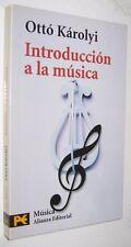 INTRODUCCION A LA MUSICA - OTTO KAROLYI