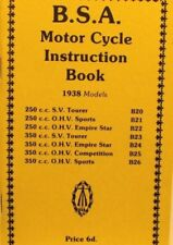 1938  B S A  Motor Cycle Instruction .Bk .For All Models 250  To 350 C.C SV  OHV
