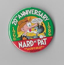 JAY LYNCH NARD N' PAT 20th ANNIVERSARY 1966-1986 PINBACK BUTTON