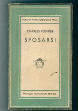 PLISNIER CHARLES SPOSARSI MONDADORI 1947 I° EDIZ. MEDUSA 192