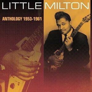 Anthology 1953-1961 by Little Milton (CD, Jul-2002, Varèse Sarabande (USA)CD #64