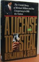 License to Steal: The Untold Story of Michael Milken and the Conspiracy to Bilk