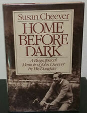 Home Before Dark by Susan Cheever - Signed 1st Hb Edn.