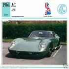 AC A 98 1964 CAR VOITURE Great Britain GRANDE BRETAGNE CARTE CARD FICHE