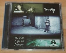 Tr3nity - The Cold Light Of Darkness - 2001 UK Cyclops Label CD
