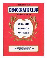 1930s Denver Colorado Democratic Club Bourbon Whiskey Label Tavern Trove