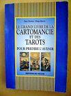 Le grand livre de la cartomancie et des tarots /D21