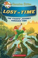 Lost in Time (Geronimo Stilton Journey Through Time #4)  Stilton, Geronimo  Very
