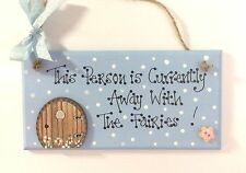 Handpainted This Person Is Away With The Fairies Sign Fairy Door Plaque  Gift