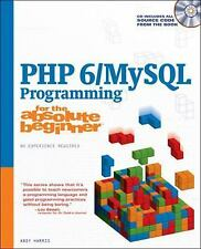 Php 6/MySql Programming for the Absolute Beginner by Harris, Andrew B.