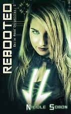Rebooted (the Emile Reed Chronicles, 3): By Sobon, Nicole
