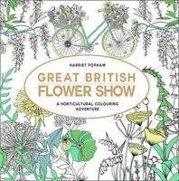 The Great British Flower Show by Harriet Popham 9780008182342 (Paperback, 2016)