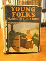 YOUNG FOLK'S MAMMOTH STORY BOOK by The Goldsmith Publishing Company (Antique)