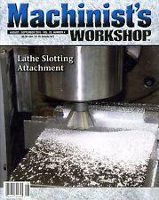 Machinist's Workshop Magazine Vol.23 No.4 August/September 2010