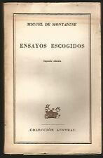 M de Montaigne Book Ensayos Escogidos 1949 Ed Espasa Calpe