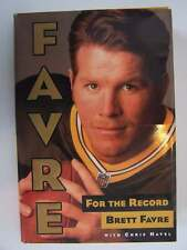 Favre: For the Record Hardcover First Edition 1st Printing Green Bay Packers