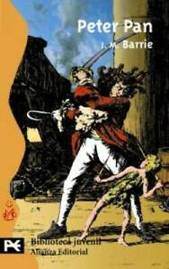 Peter Pan (Biblioteca Tematica Juvenil/ Juvenile Library Themes) (Spanish - GOOD