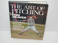 The Art of Pitching by Lee Lowenfish and Tom Seaver (1984, Hardcover)