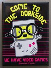 Come To The Dorkside We Have Video Games Refrigerator FRIDGE MAGNET Gameboy S14