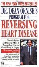 Dr. Dean Ornishs Program for Reversing Heart Disease: The Only System Scientifi
