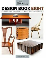 Fine Woodworking Design: Design Book Eight : Original Furniture from the...