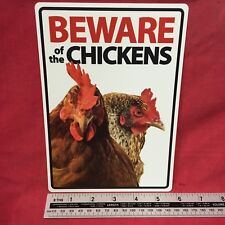 "Beware Of The Chickens Sign Plastic 8 x 6"" Warning Fence Gate Window Garage Shed"