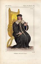 COSTUME DE LA FRANCE XVe /  CHARLES VII, roi de France