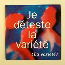 LA VARIETE : JE DETESTE LA VARIETE ♦ CD Single Promo ♦