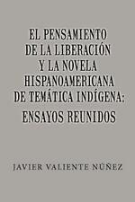 El Pensamiento de la Liberaci�n y la Novela Hispanoamericana de Tem�tica...